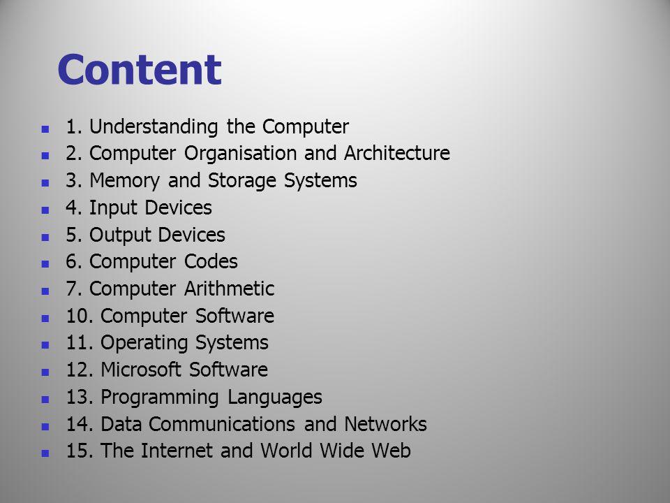 Content 1. Understanding the Computer