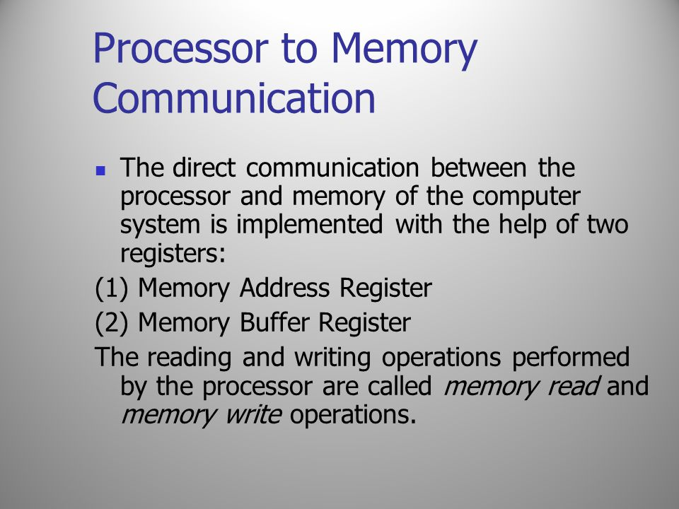 Processor to Memory Communication