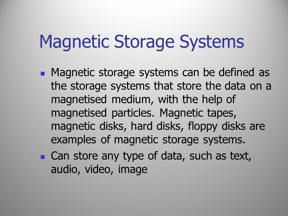 Magnetic Storage Systems