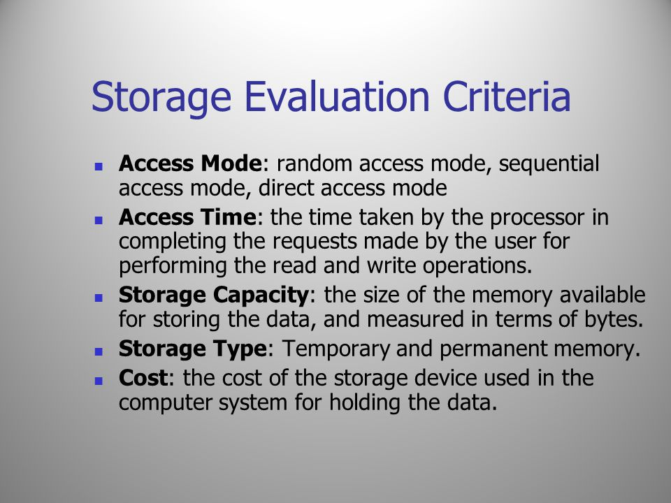 Storage Evaluation Criteria