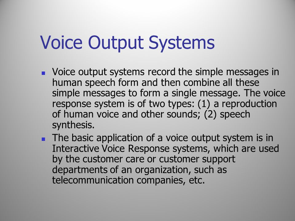 Voice Output Systems
