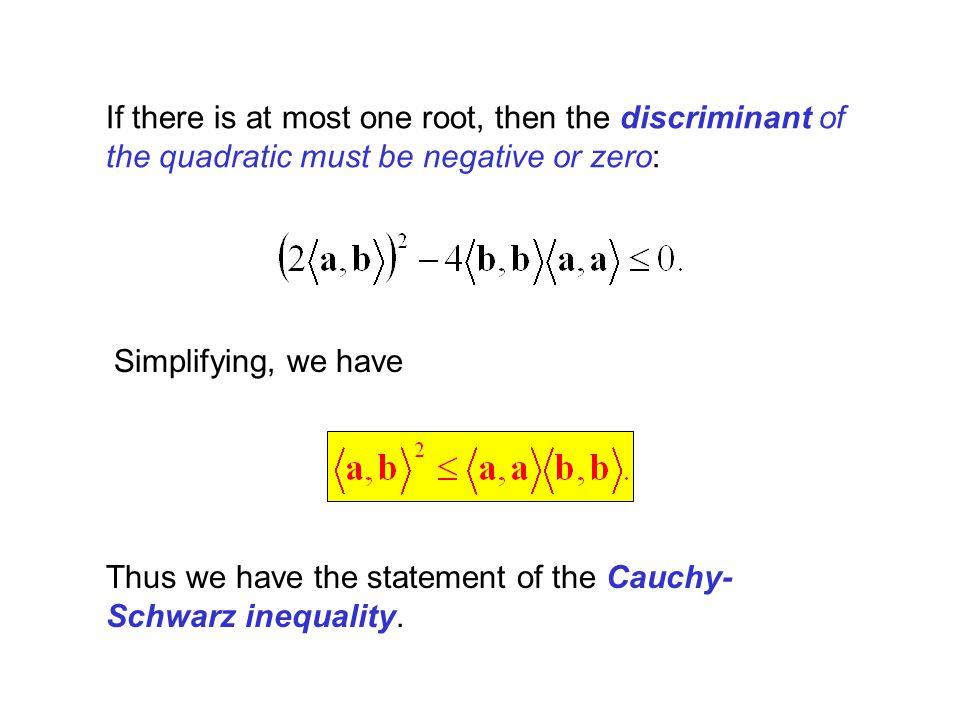 If there is at most one root, then the discriminant of the quadratic must be negative or zero: