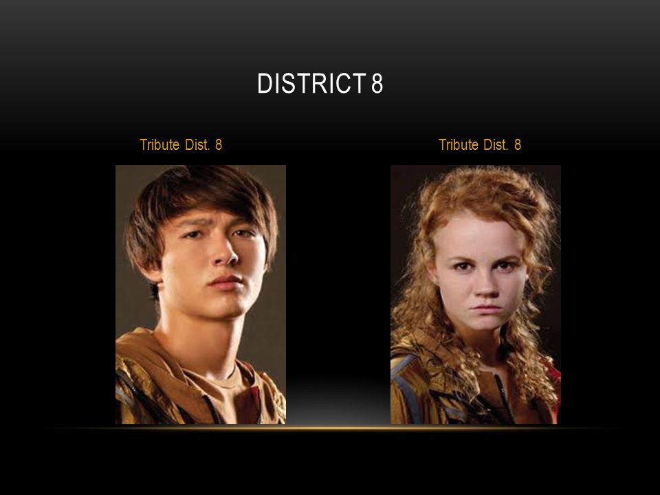 district 8 Tribute Dist. 8 Tribute Dist. 8