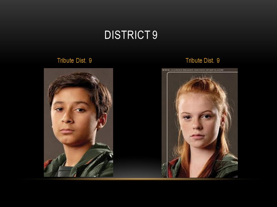 District 9 Tribute Dist. 9 Tribute Dist. 9