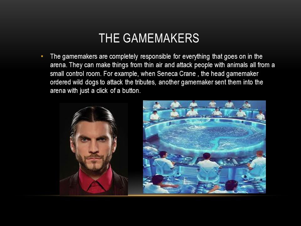 The gamemakers