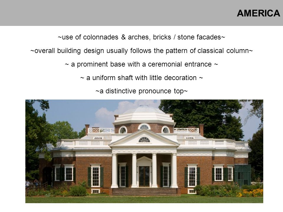 AMERICA ~use of colonnades & arches, bricks / stone facades~