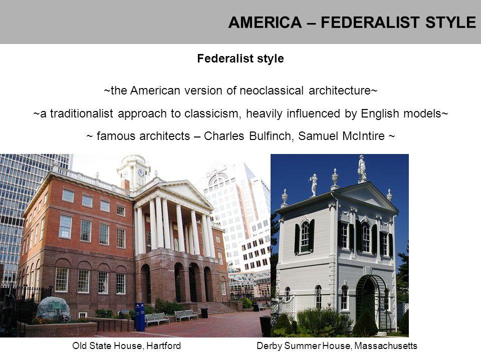 AMERICA – FEDERALIST STYLE