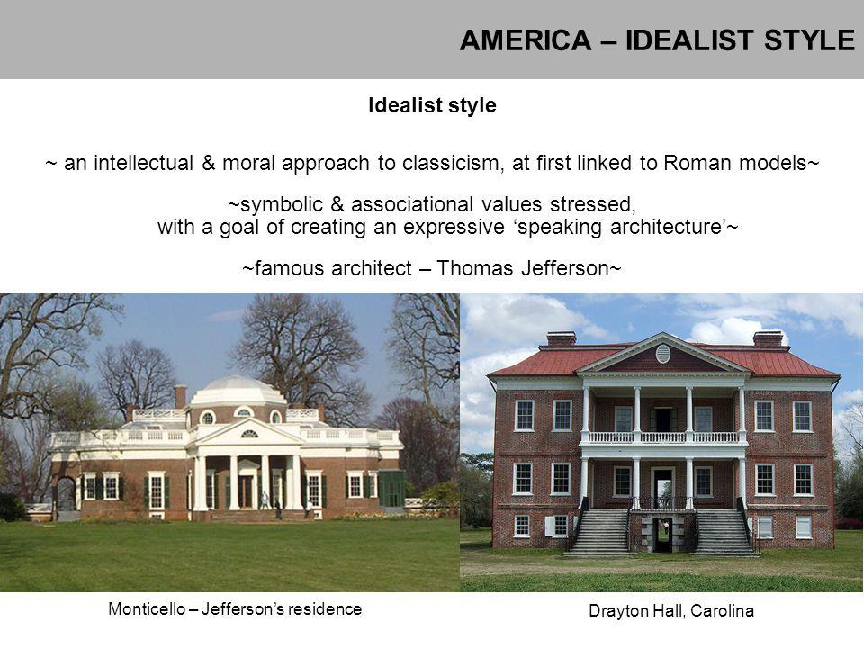 AMERICA – IDEALIST STYLE