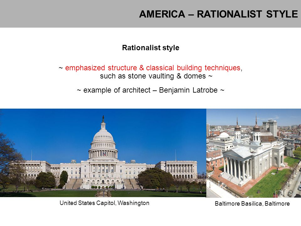 AMERICA – RATIONALIST STYLE