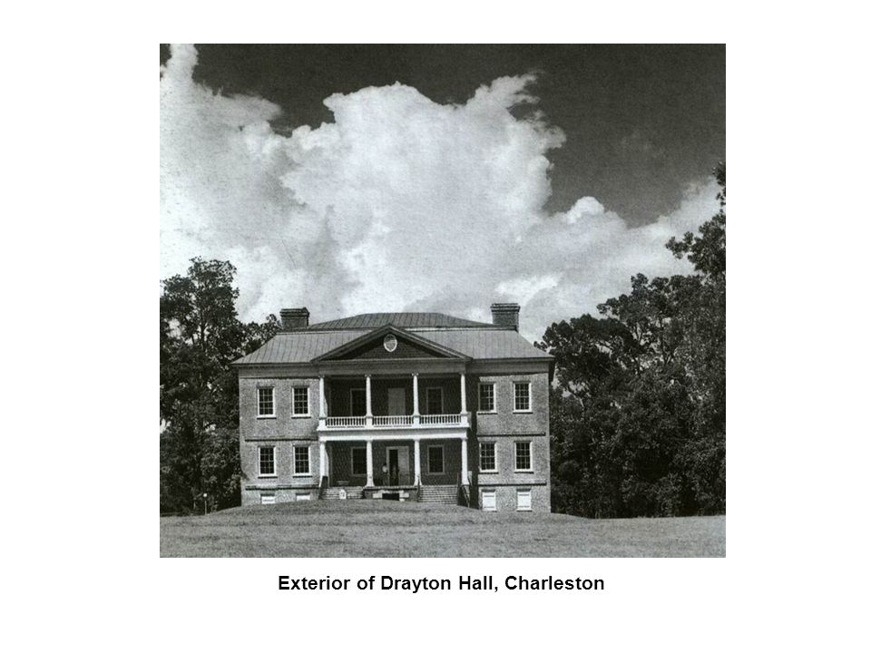 Exterior of Drayton Hall, Charleston