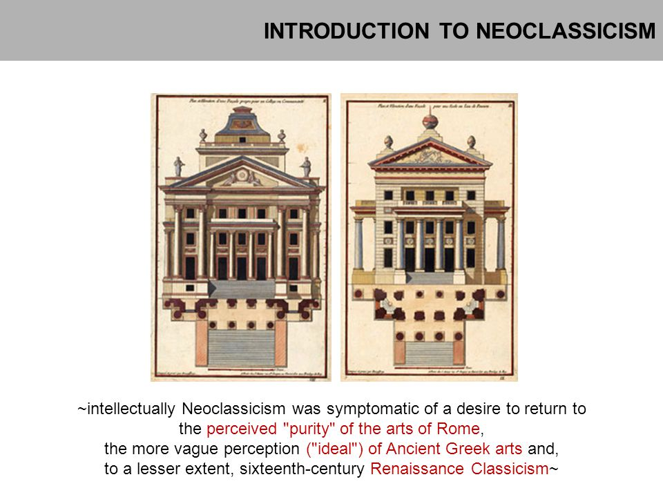 INTRODUCTION TO NEOCLASSICISM