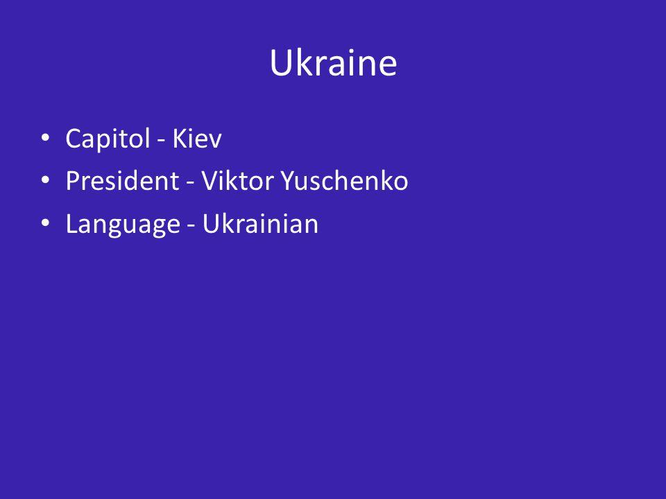 Ukraine Capitol - Kiev President - Viktor Yuschenko