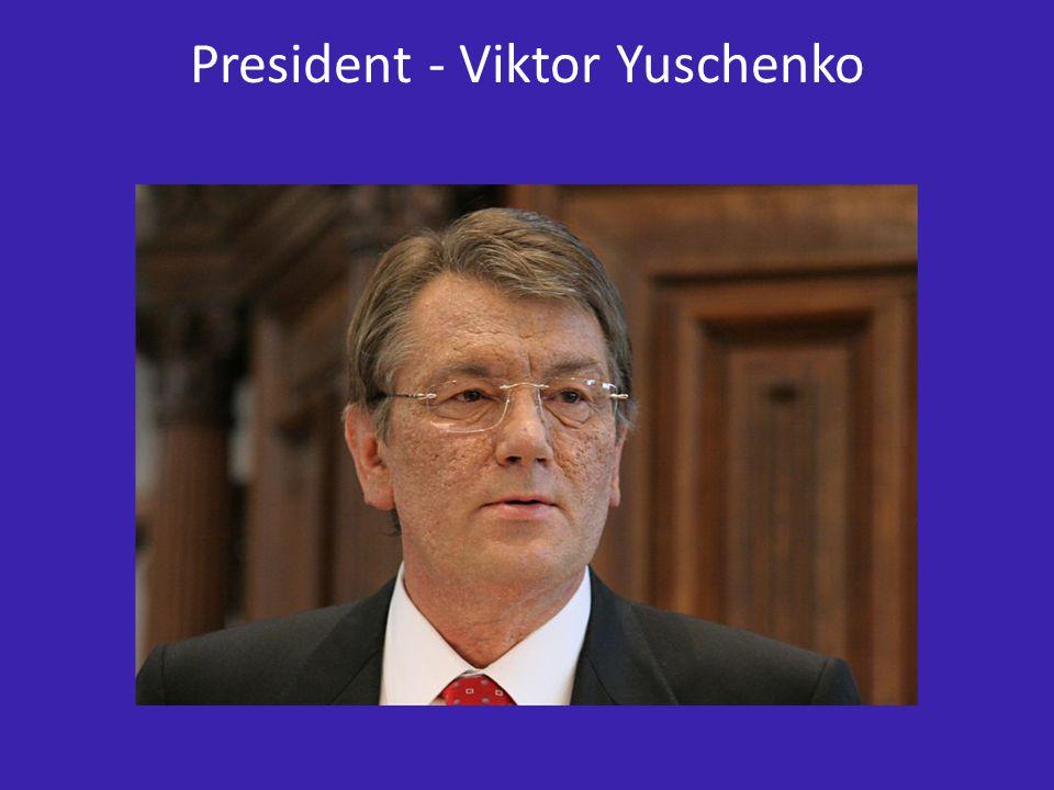 President - Viktor Yuschenko