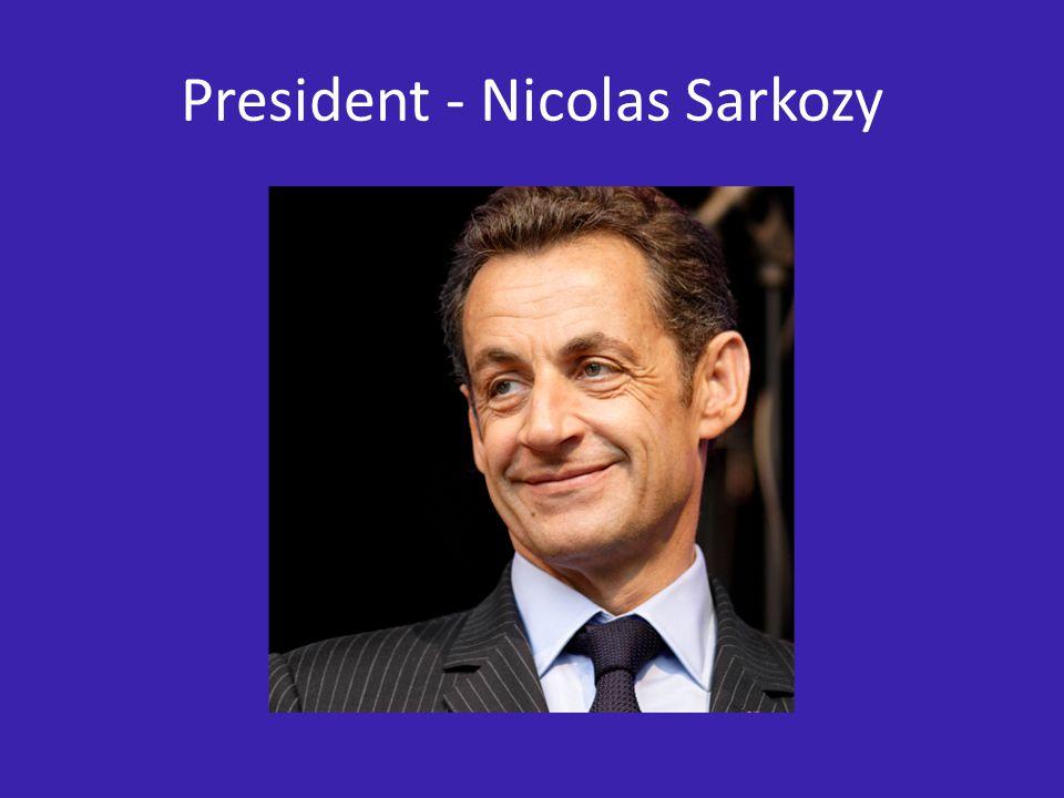 President - Nicolas Sarkozy