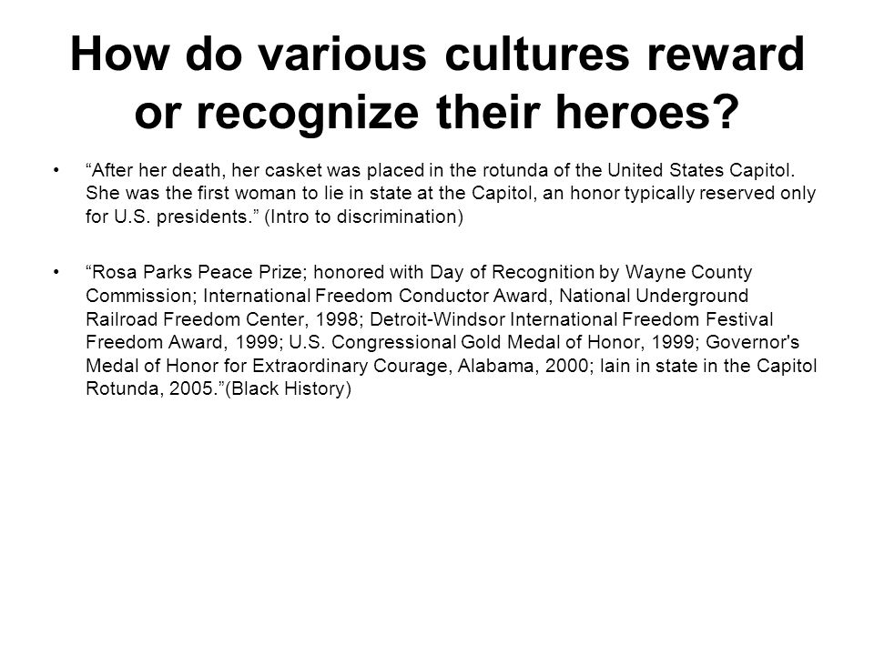 How do various cultures reward or recognize their heroes
