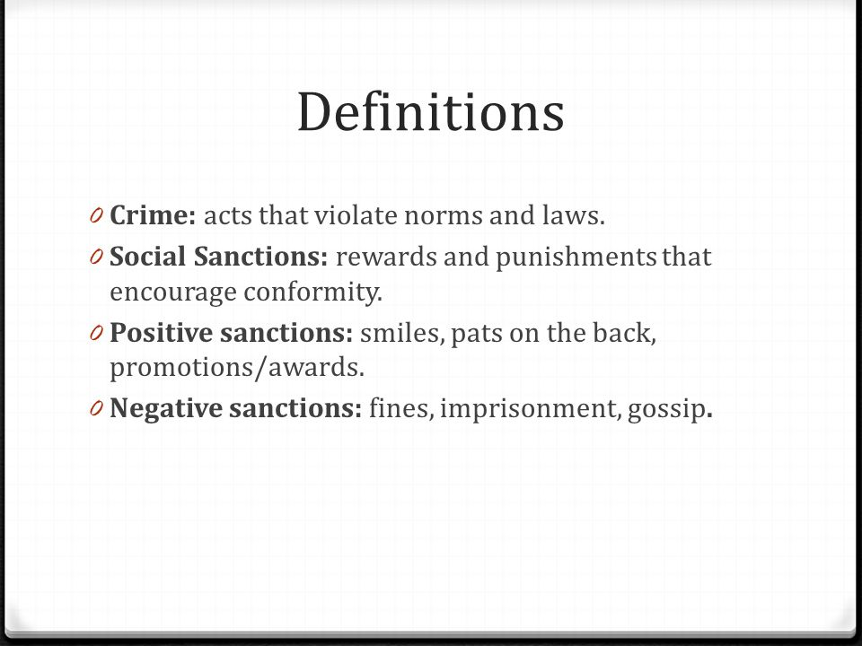 Definitions Crime: acts that violate norms and laws.