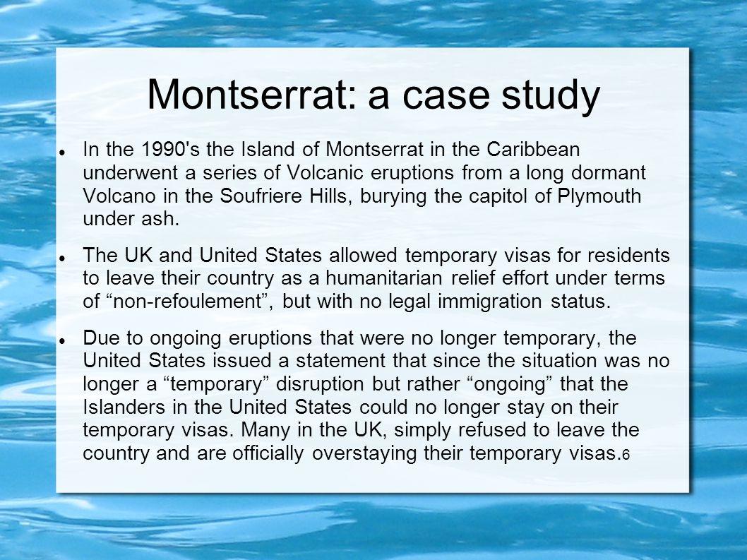 Montserrat: a case study