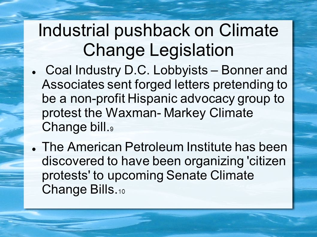 Industrial pushback on Climate Change Legislation