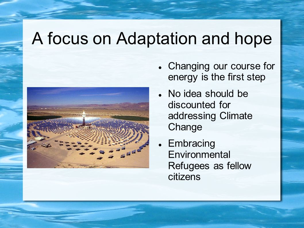 A focus on Adaptation and hope