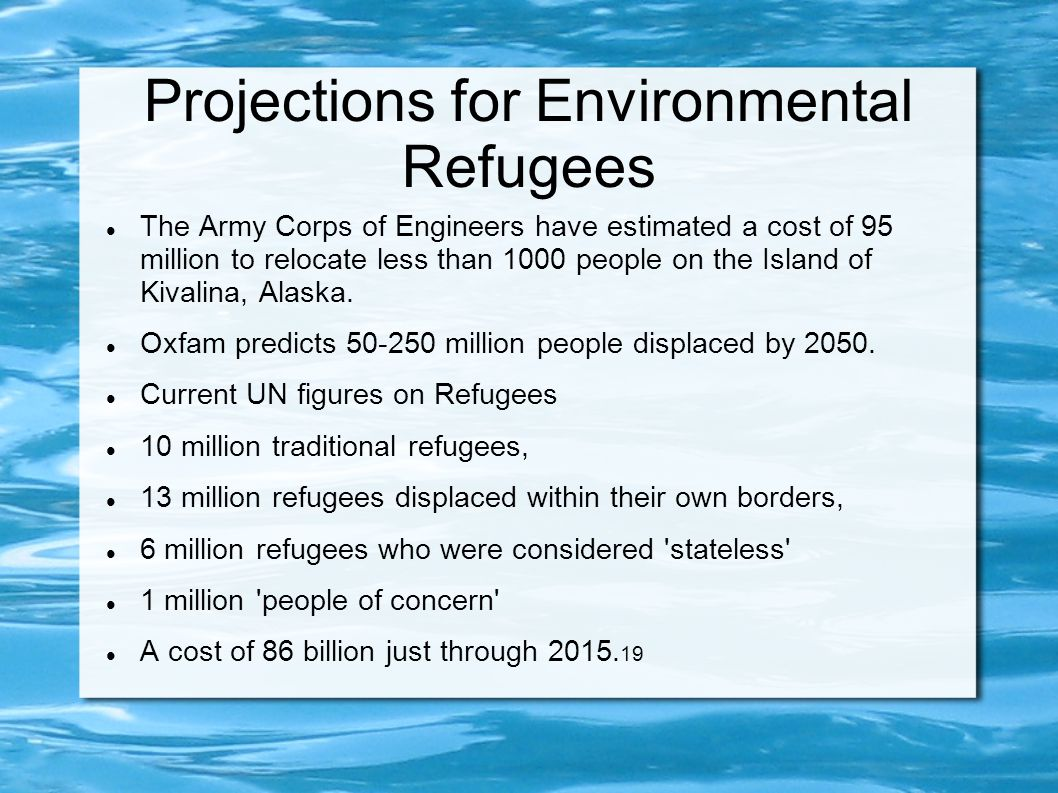 Projections for Environmental Refugees