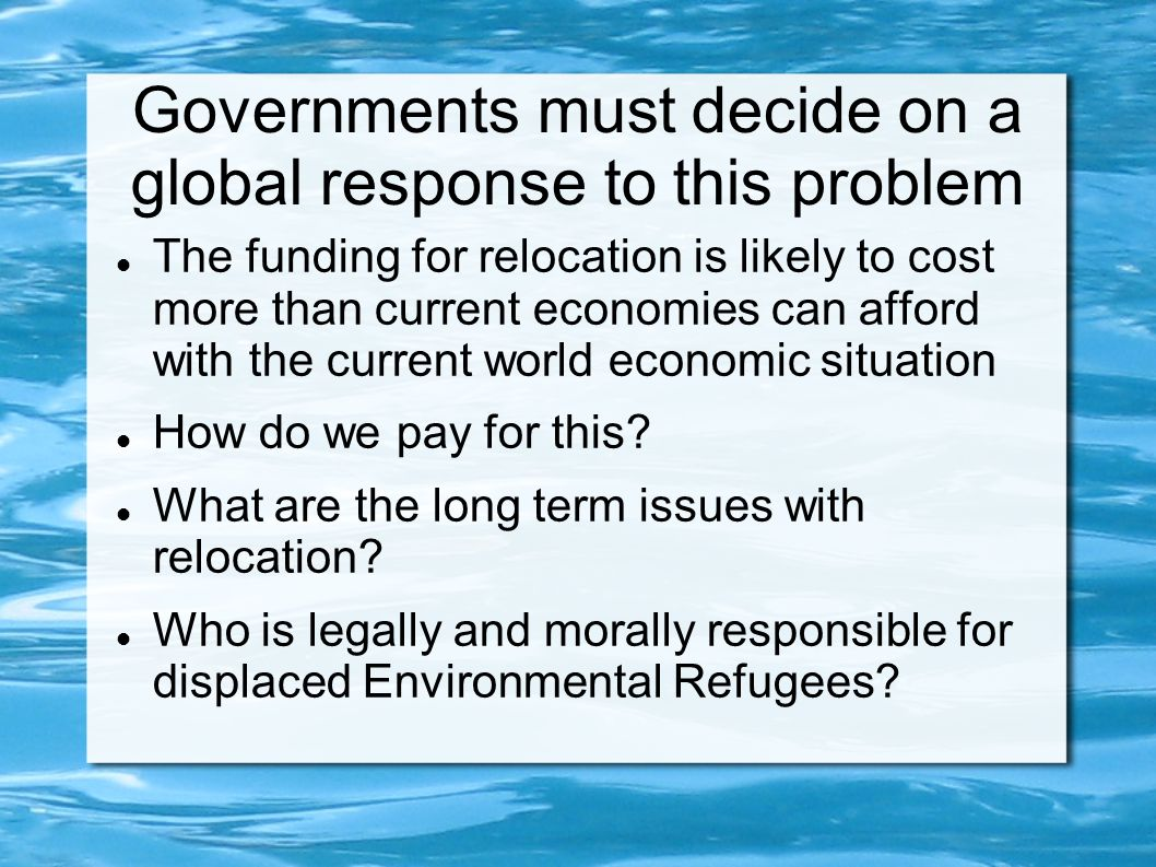 Governments must decide on a global response to this problem