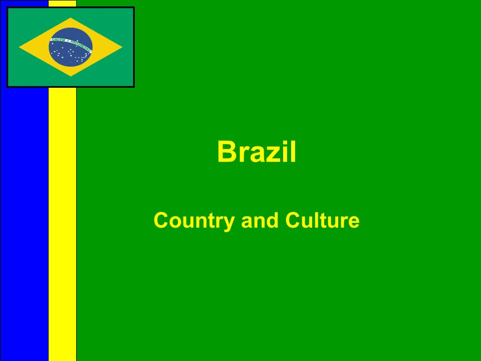 Brazil Country and Culture