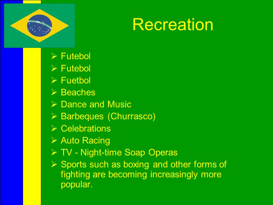 Recreation Futebol Fuetbol Beaches Dance and Music
