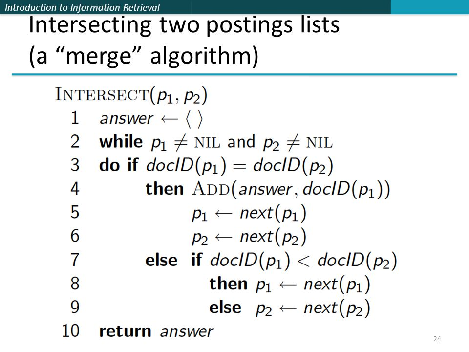 Intersecting two postings lists (a merge algorithm)