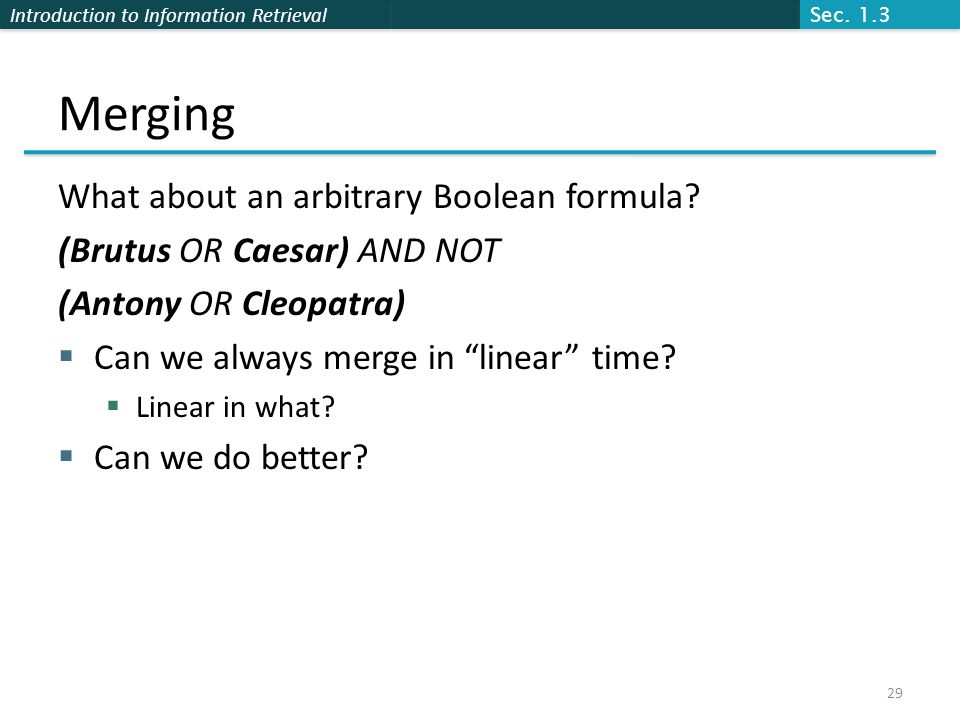 Merging What about an arbitrary Boolean formula