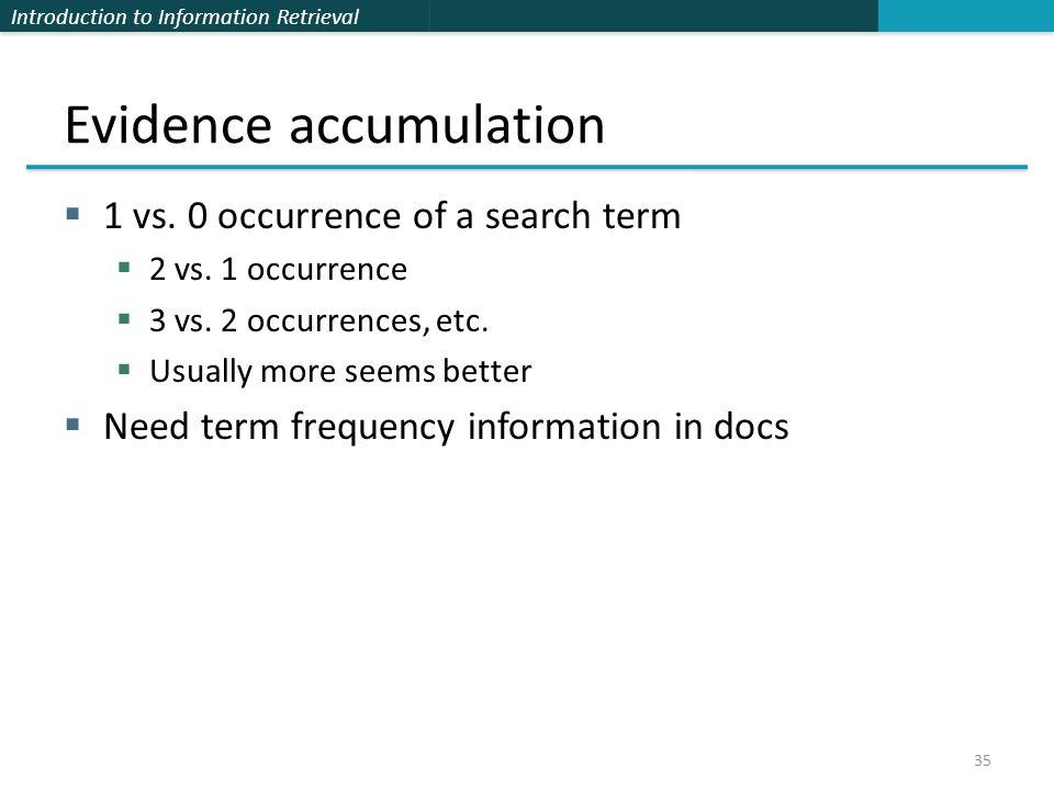 Evidence accumulation