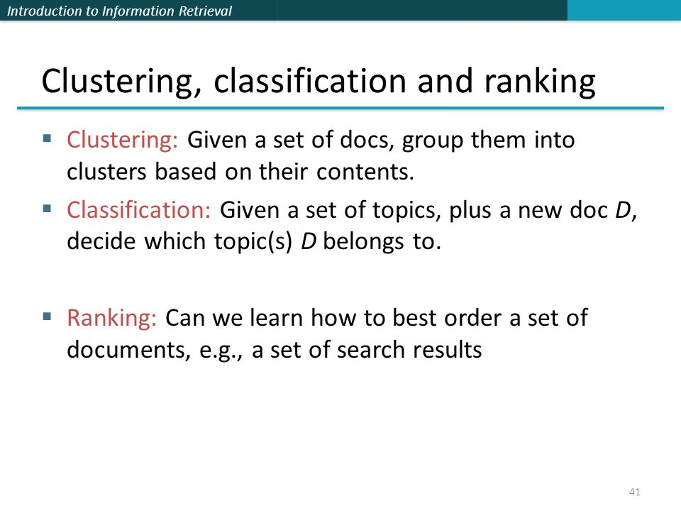 Clustering, classification and ranking