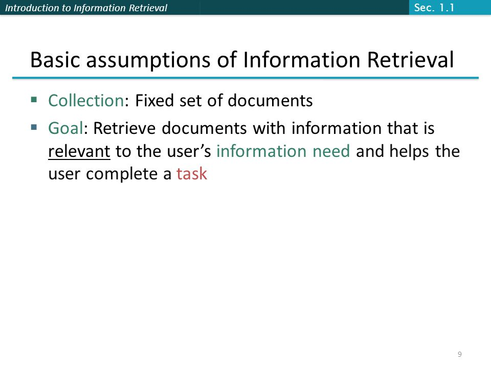 Basic assumptions of Information Retrieval