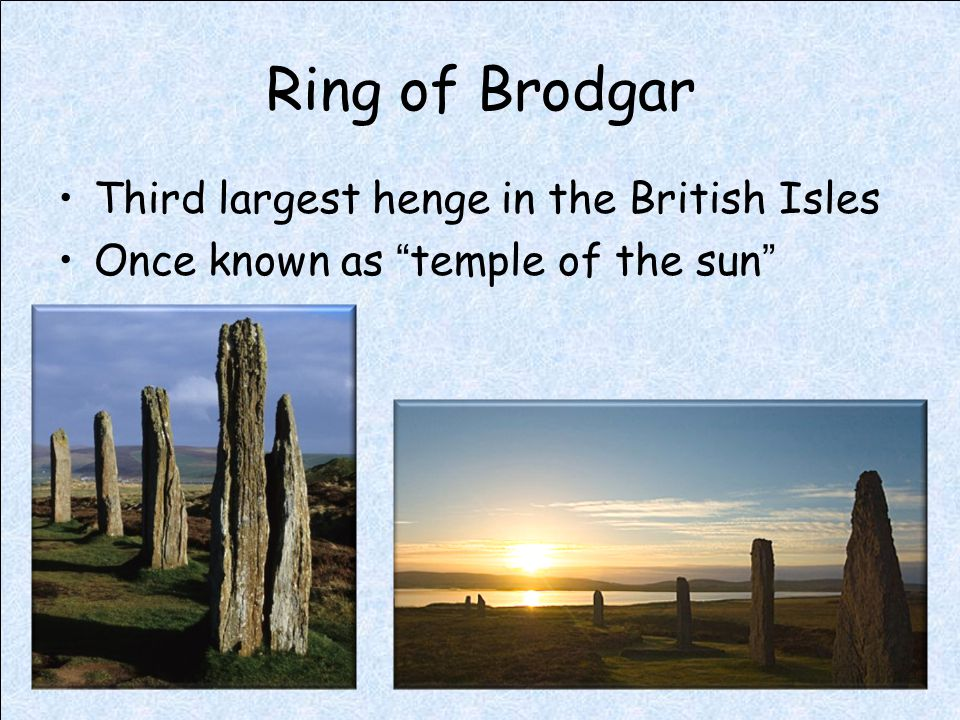 Ring of Brodgar Third largest henge in the British Isles