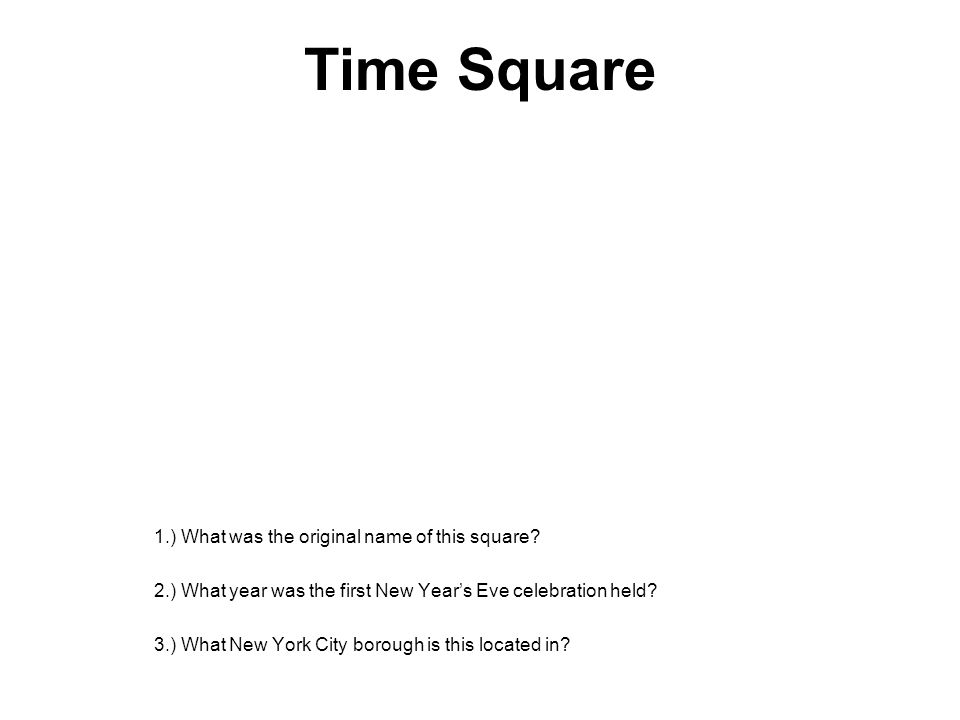 Time Square 1.) What was the original name of this square