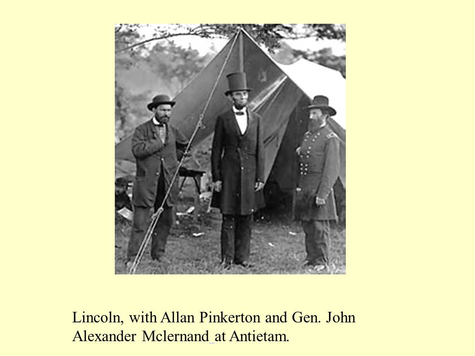 Lincoln, with Allan Pinkerton and Gen