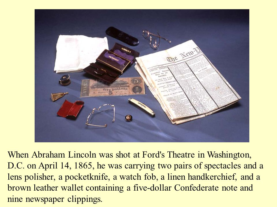 When Abraham Lincoln was shot at Ford s Theatre in Washington, D. C