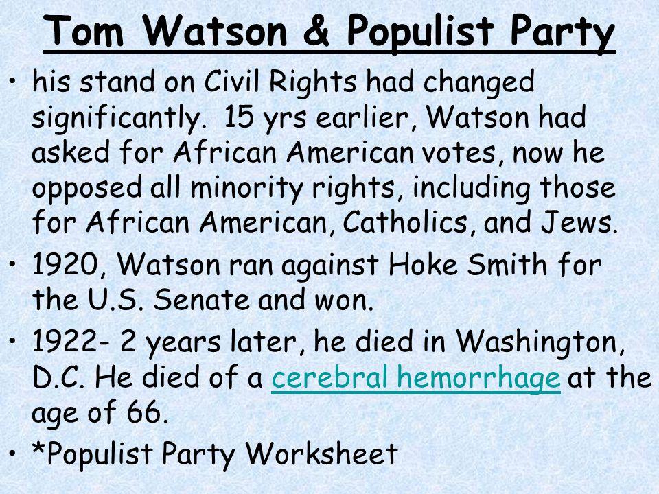 Tom Watson & Populist Party