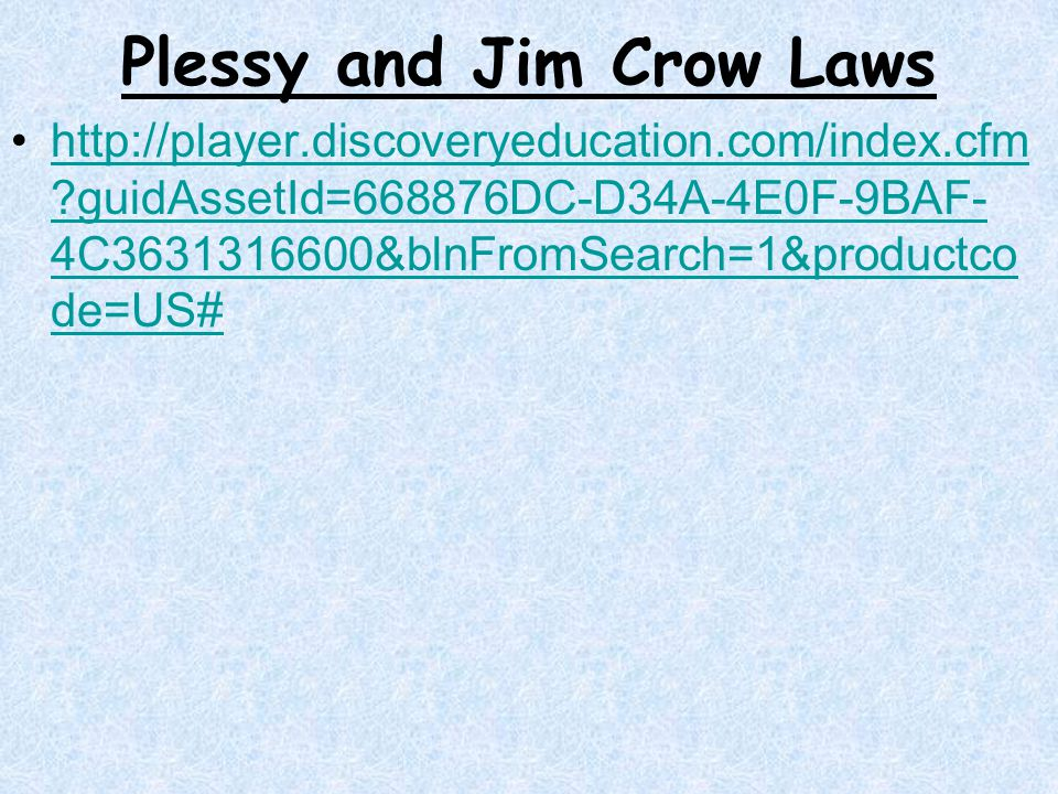 Plessy and Jim Crow Laws
