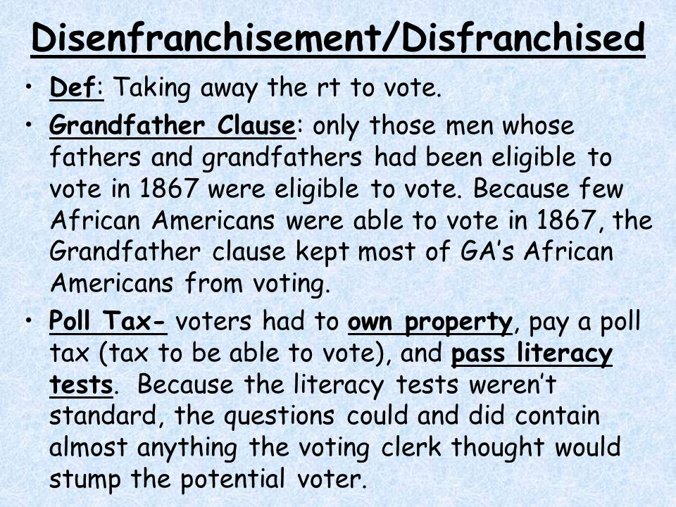Disenfranchisement/Disfranchised