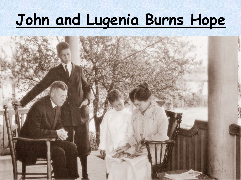 John and Lugenia Burns Hope