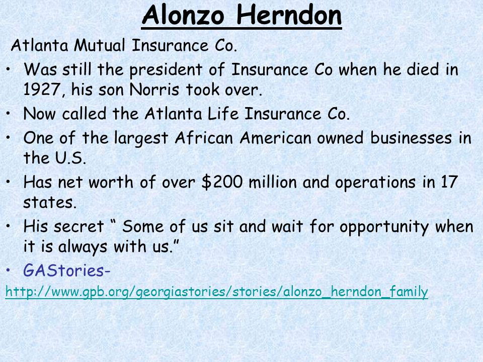 Alonzo Herndon Atlanta Mutual Insurance Co.
