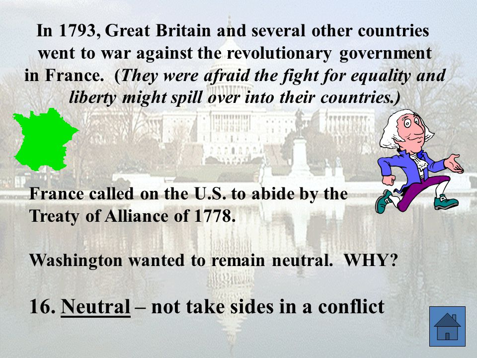 16. Neutral – not take sides in a conflict