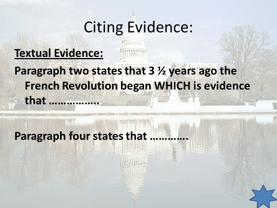 Citing Evidence: Textual Evidence: