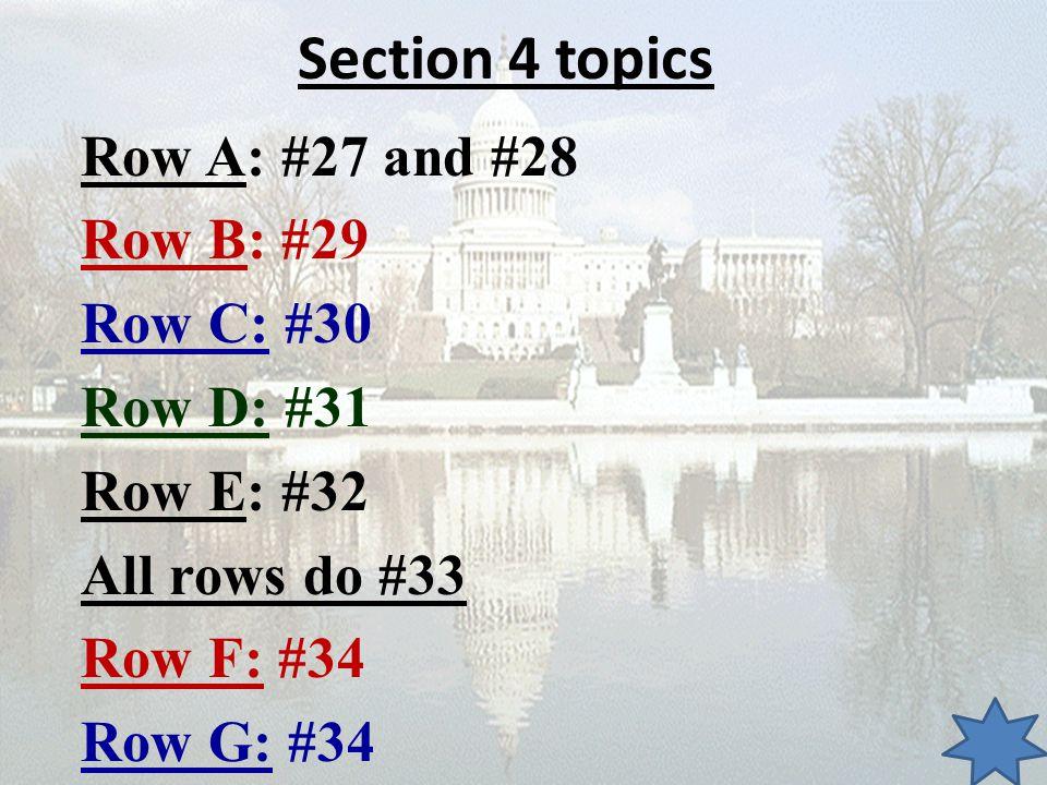 Section 4 topics Row A: #27 and #28 Row B: #29 Row C: #30 Row D: #31 Row E: #32 All rows do #33 Row F: #34 Row G: #34