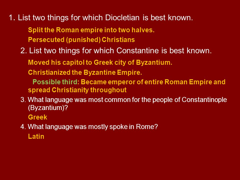 1. List two things for which Diocletian is best known.