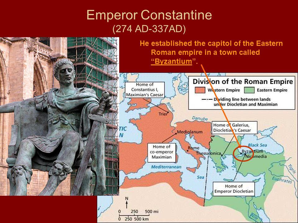 Emperor Constantine (274 AD-337AD)