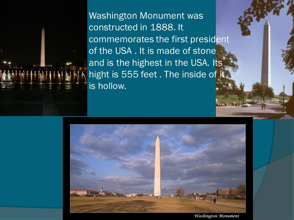 Washington Monument was constructed in 1888