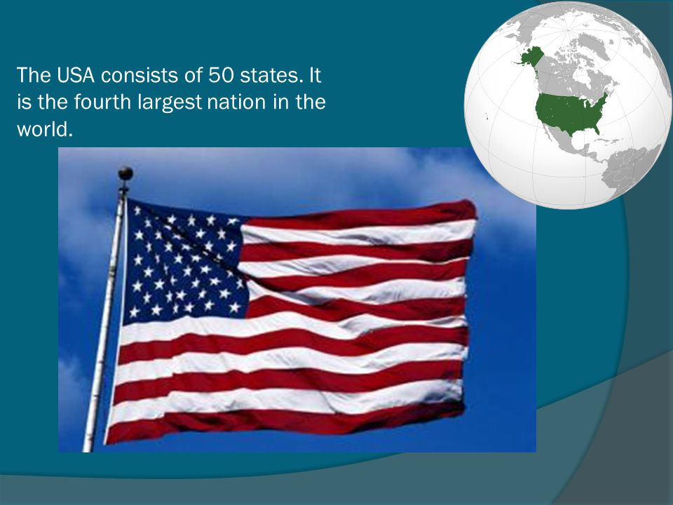The USA consists of 50 states