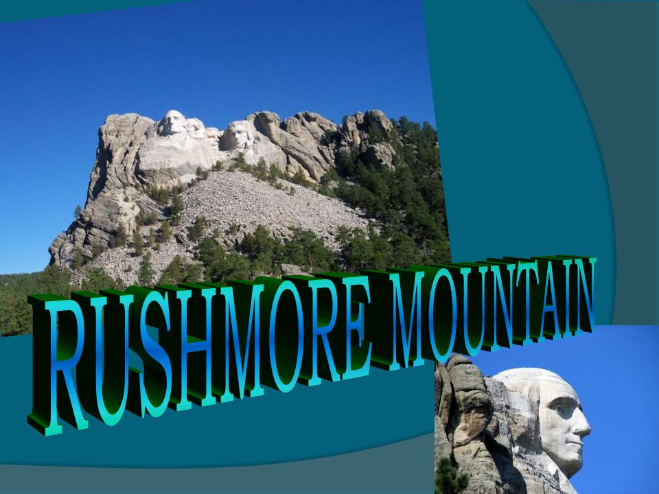 RUSHMORE MOUNTAIN