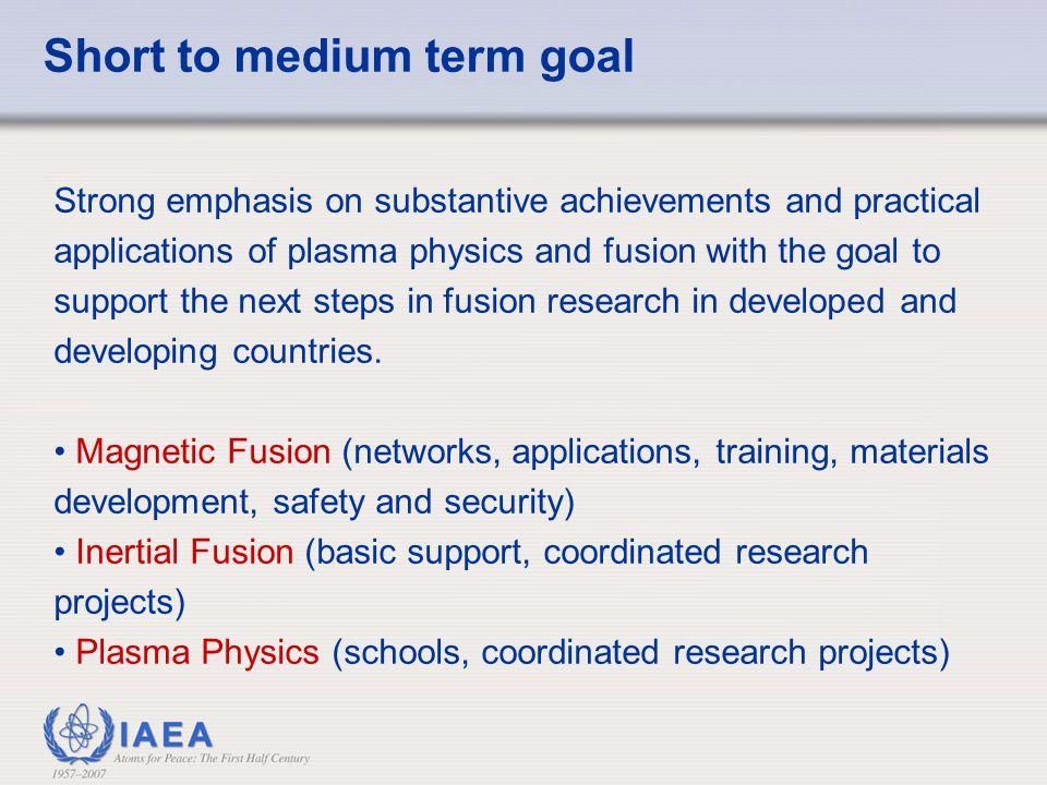 Short to medium term goal